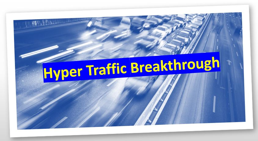 Hyper Traffic Breakthrough