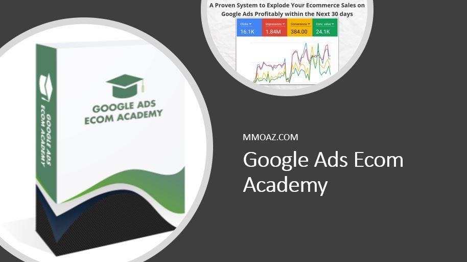 Google Ads Ecom Academy