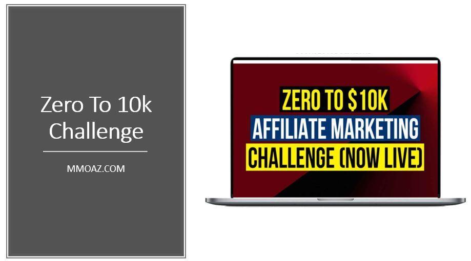 Zero To 10k Challenge